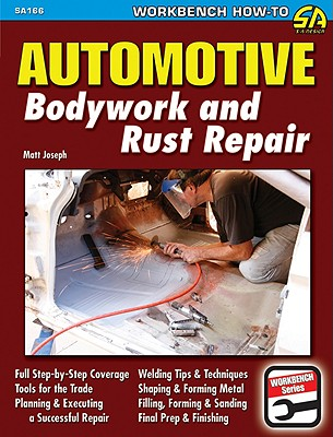 Automotive Bodywork & Rust Repair By Joseph, Matt